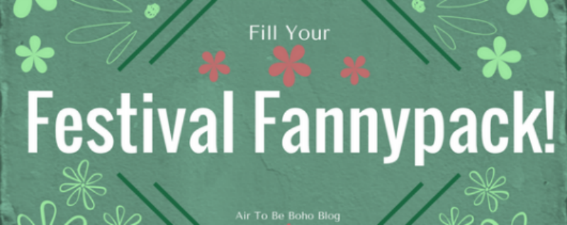 Fill Your Festival Fannypack!