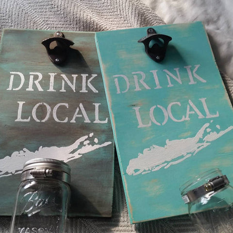 Custom Drink Local Sign with Bottle Opener