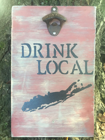 Drink Local Sign with Bottle Opener - Pink