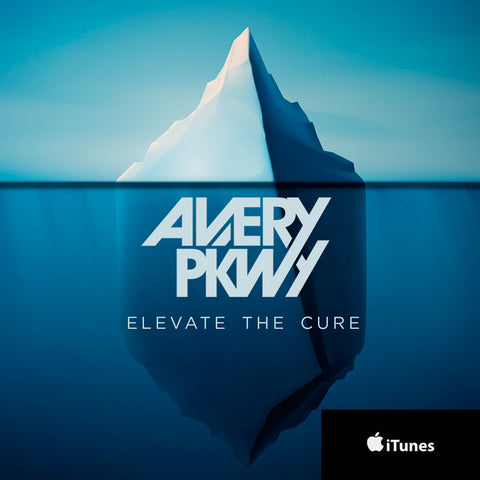 Avery Pkwy  - Elevate The Cure Available On iTunes