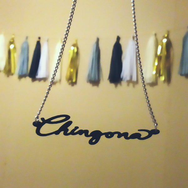 Chingona Necklace (ONE IN STOCK& SHIPS NEXT DAY)
