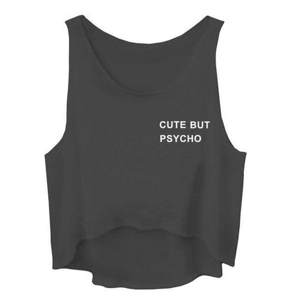 Cute But Psycho Sleeveless Crop Top