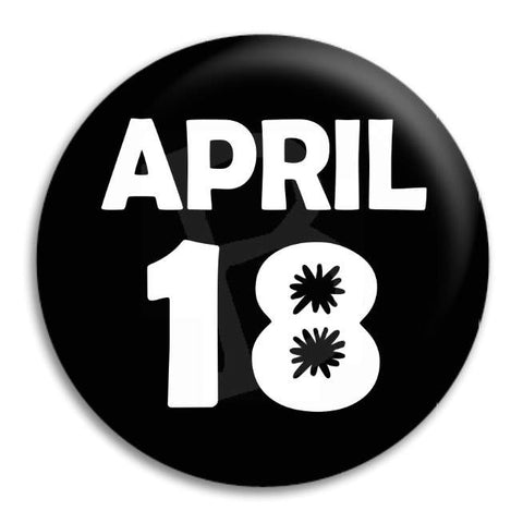 April 18 Button Badge