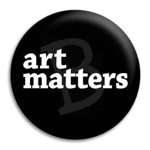 Art Matters Button Badge