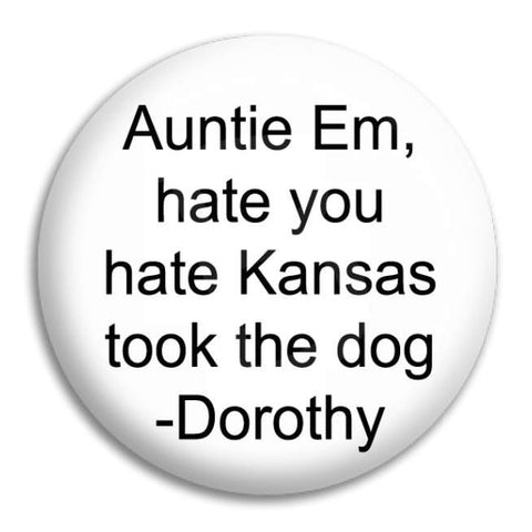 Auntie Em Button Badge