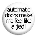 Automatic Doors Button Badge