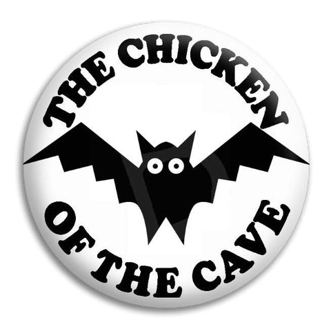 Bat Chicken Of The Cave Button Badge