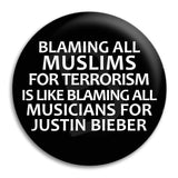 Blaming All Muslims Button Badge