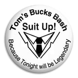 Bucks Night Suit Up Button Badge