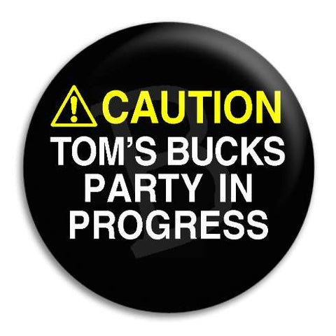 Bucks Party Caution Customisable Button Badge