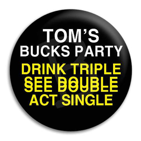 Bucks Party Drink Triple Customisable Button Badge