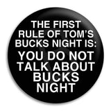Bucks Party First Rule Button Badge
