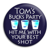 Bucks Party Your Best Shot Button Badge