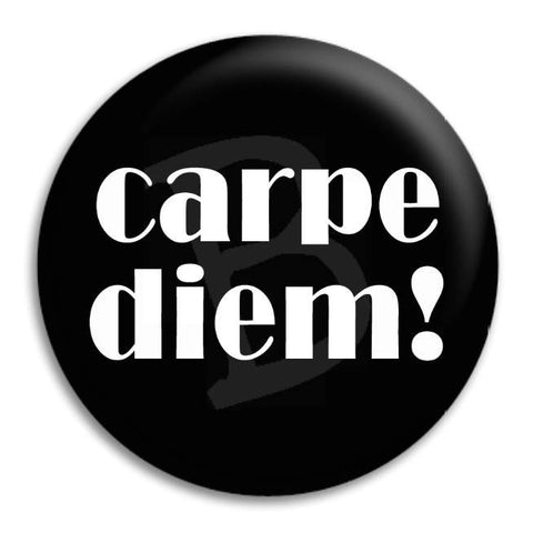 Carpe Diem Button Badge