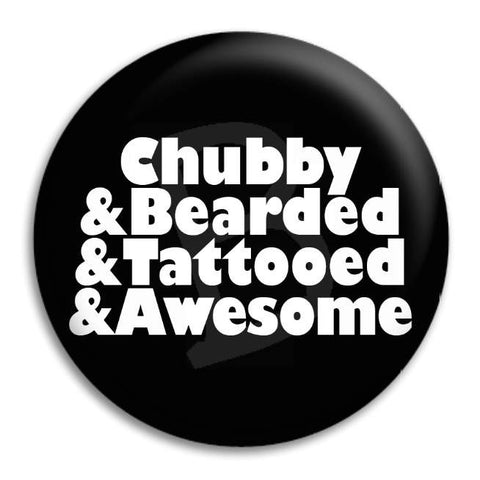 Chubby Button Badge