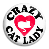 Crazy Cat Lady Button Badge