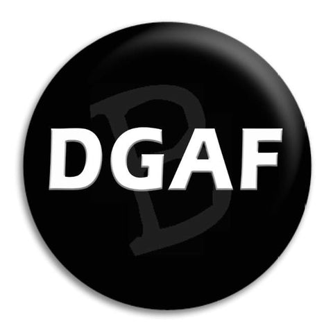 Dgaf Button Badge