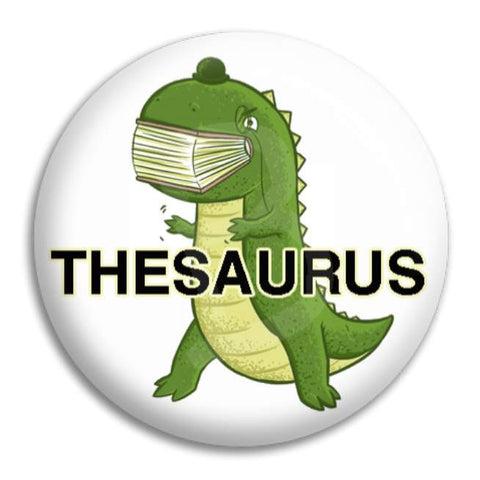 Dinosaur Thesaurus Button Badge