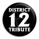 District 12 Tribute Button Badge