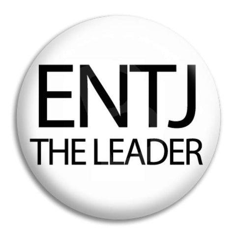 Entj The Leader Button Badge