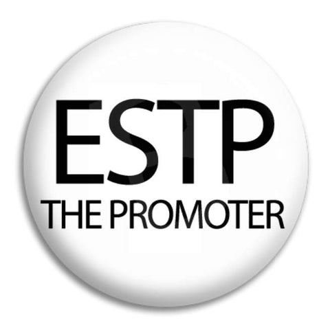 Estp The Promoter Button Badge