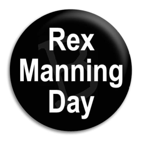 Empire   Rex Manning Day Button Badge