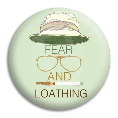 Fear And Loathing Button Badge