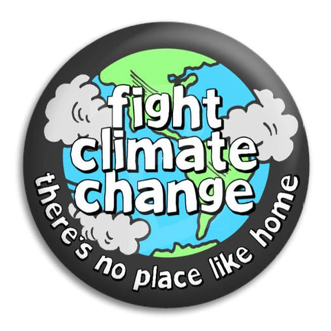 Fight Climate Change Button Badge