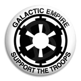Galactic Empire Support The Troops Button Badge