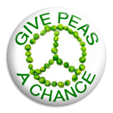 Give Peas A Chance Button Badge