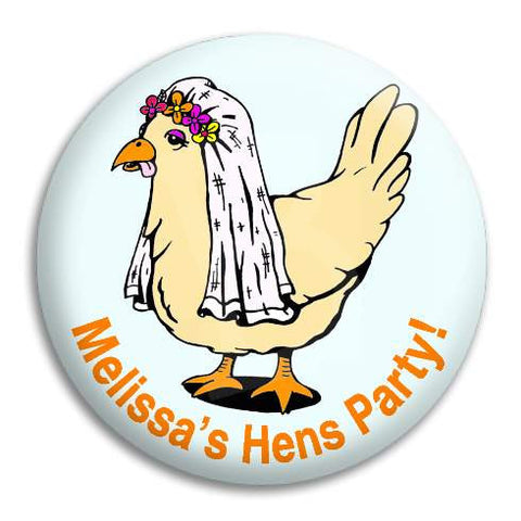 Hens Party Chicken Bride Customisable Button Badge