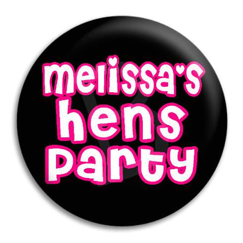 Hens Party Cute Text Customisable Button Badge