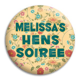 Hens Party Floral Button Badge