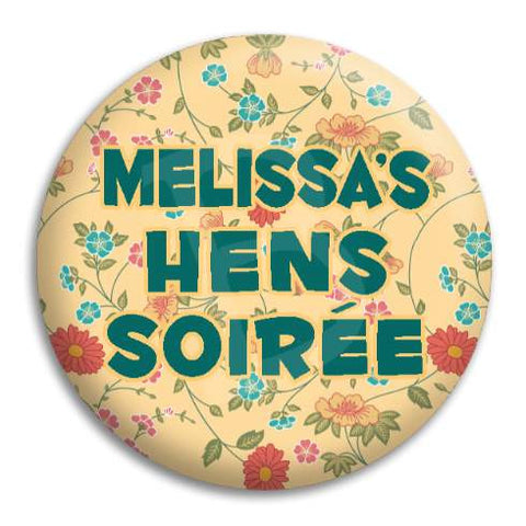 Hens Party Floral Customisable Button Badge