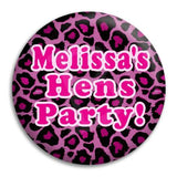 Hens Party Leopard Button Badge