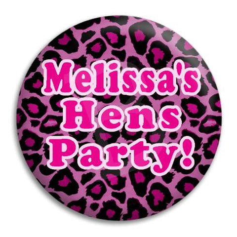 Hens Party Leopard Customisable Button Badge