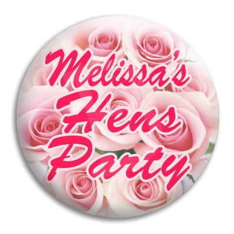 Hens Party Pink Roses Customisable Button Badge