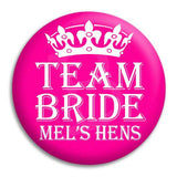 Hens Party Team Bride Button Badge