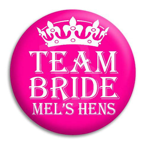 Hens Party Team Bride Customisable Button Badge