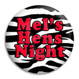 Hens Party Zebra Button Badge