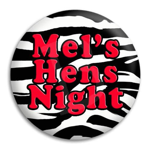 Hens Party Zebra Customisable Button Badge