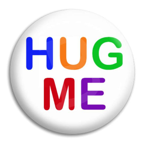 Hug Me Button Badge