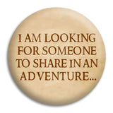 I Am Looking Button Badge
