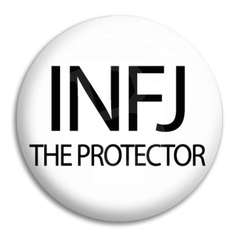 Infj The Protector Button Badge