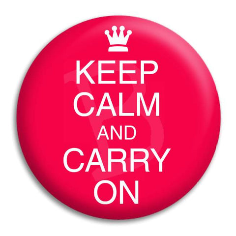 Keep Calm And Carry On Button Badge