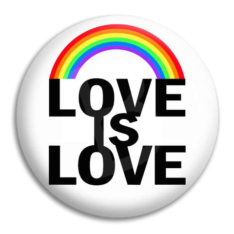 Love Is Love Button Badge