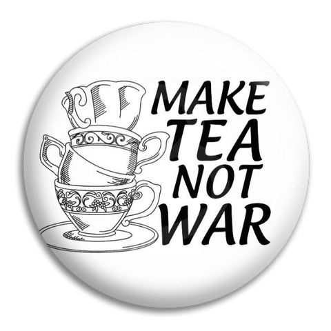 Make Tea Not War 2 Button Badge