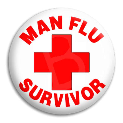 Man Flu Survivor Button Badge