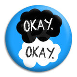 Okay Okay Button Badge