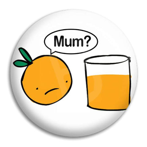 Orange Mum Button Badge